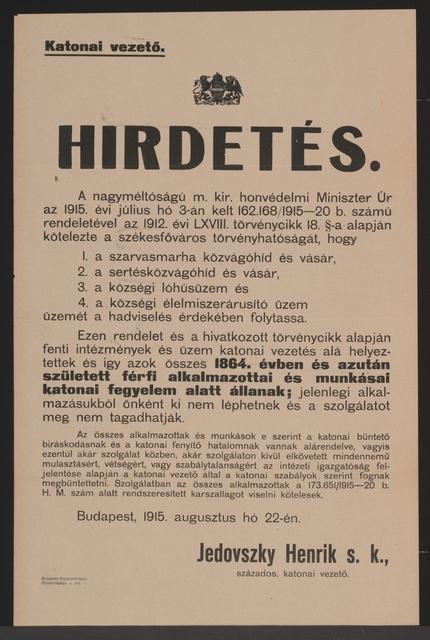 Angestellte und Arbeiter unterstehen der Militärgerichtsbarkeit - Bekanntmachung - Budapest - In ungarischer Sprache