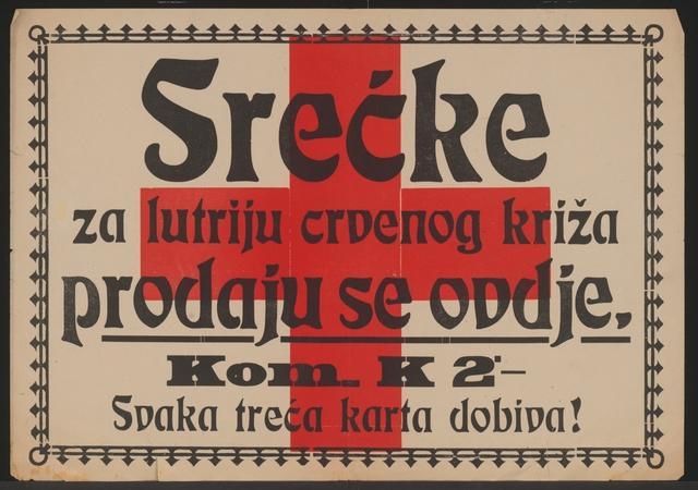 Lotterie zu Gunsten des Roten Kreuzes - Aushang - In kroatischer Sprache