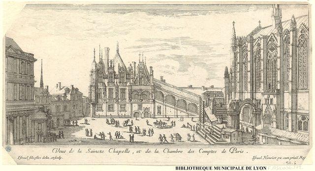Veue de la Saincte Chapelle et de la Chambre des Comptes de Paris